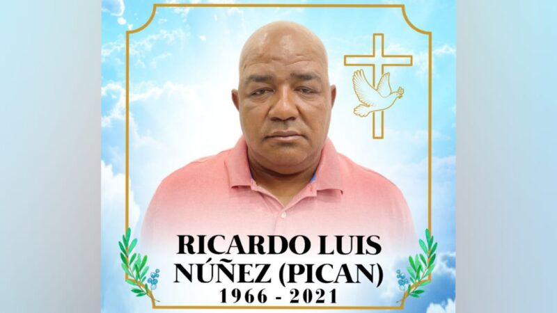 """Fallece aquejado de salud por coronavirus Ricardo Luis Núñez """"PICAN´´ en Hato Mayor"""